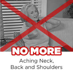 No More Aching Neck, Back and Shoulders